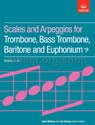 Scales and Arpeggios for Trombone