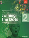 Joining the Dots Singing, Grade 2