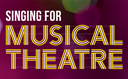 Updates released for the Singing for Musical Theatre syllabus
